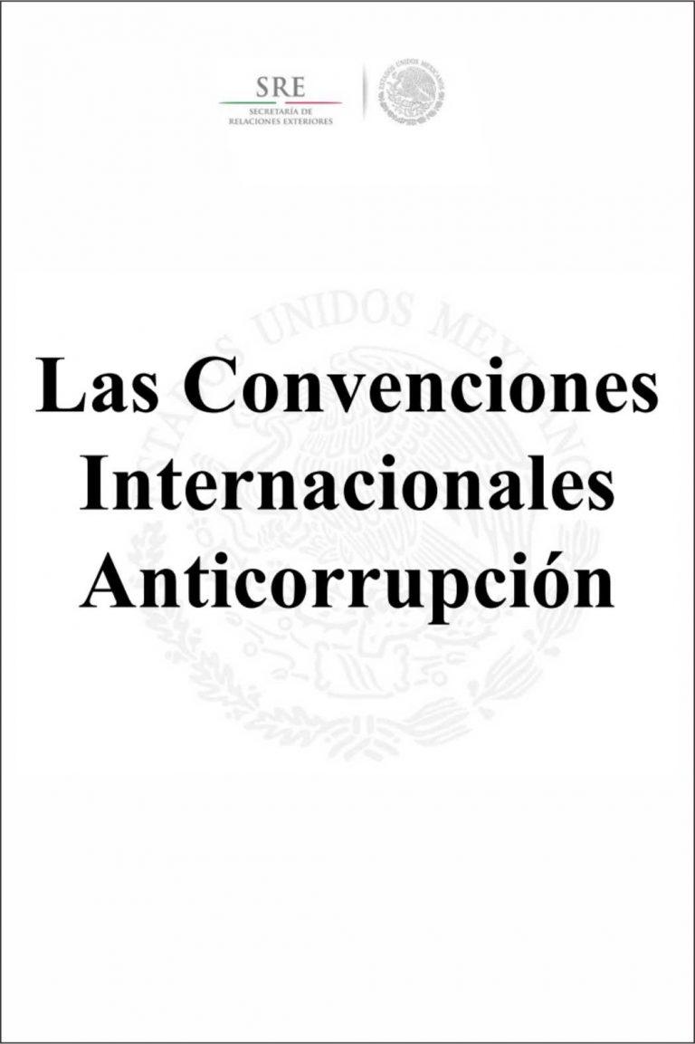 Las Convenciones Internacionales Anticorrupción