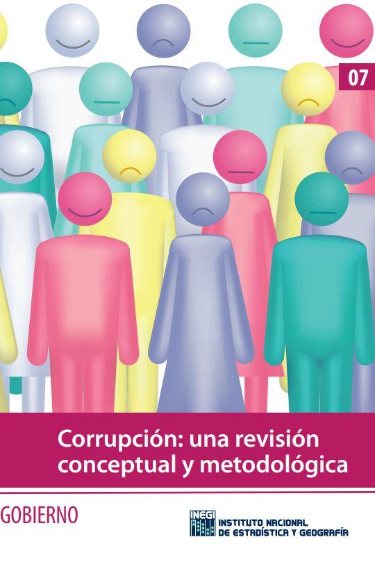 En números Corrupción una revisión conceptual y metodológica