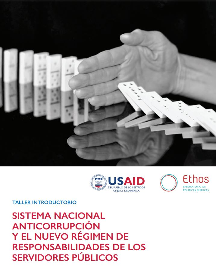 Sistema Nacional Anticorrupción y el Nuevo Regimen de Responsabilidades de los Servidores Públicos