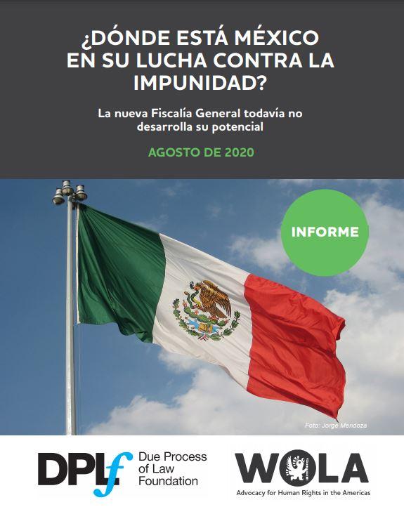 ¿Dónde está México en su Lucha Contra la Impunidad