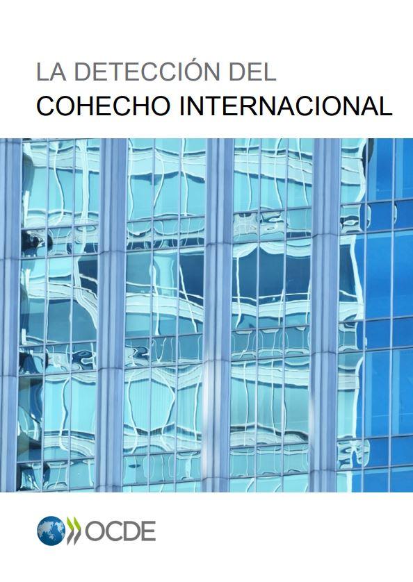 La Detección del Cohecho Internacional