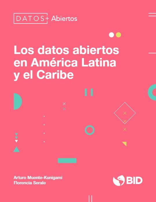 Los datos abiertos en América Latina y el Caribe