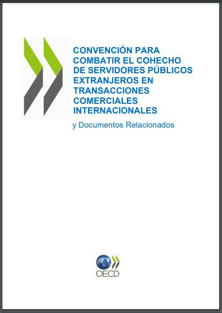Convención para combatir el cohecho de servidores públicos extranjeros en transacciones comerciales internacionales