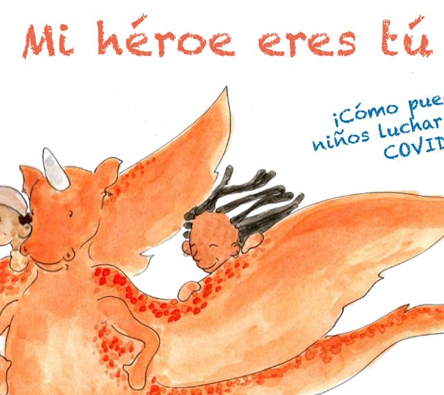 Mi héroe eres tú COVID 19