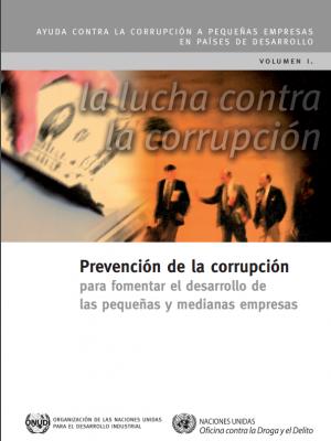 Prevención de la corrupción para fomentar el desarrollo de las pequeñas y medianas empresas
